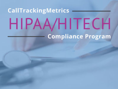 CallTrackingMetrics HIPAA Compliance Program