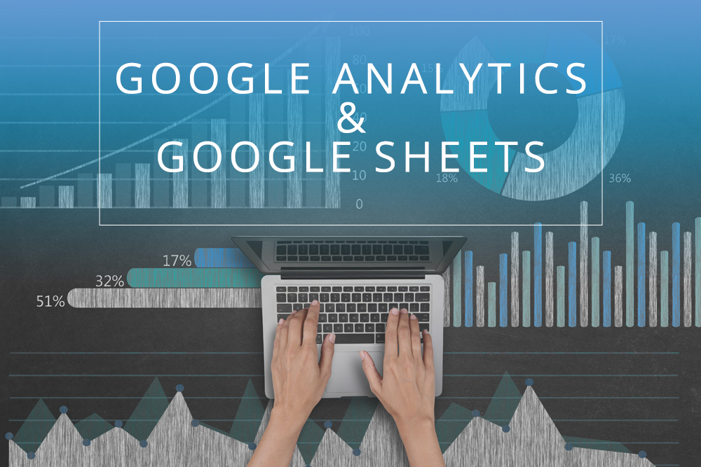 Google Analytics & Google Sheets
