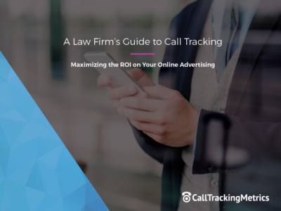 A Law Firm's Guide to Call Tracking