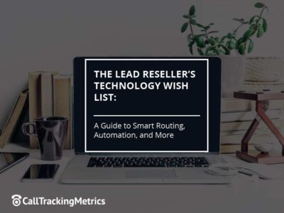 The Lead Reseller's Technology Wish List – A Guide to Smart Routing, Automation, and More