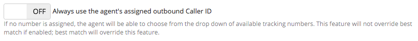 Always use the agent's assigned outbound Caller ID