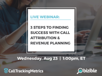 Webinar: 3 Steps to Finding Success with Call Attribution & Revenue Planning