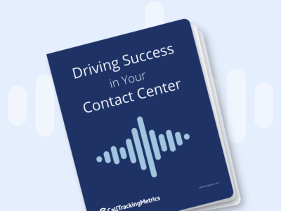 The Ultimate Guide to Driving Success in Your Contact Center